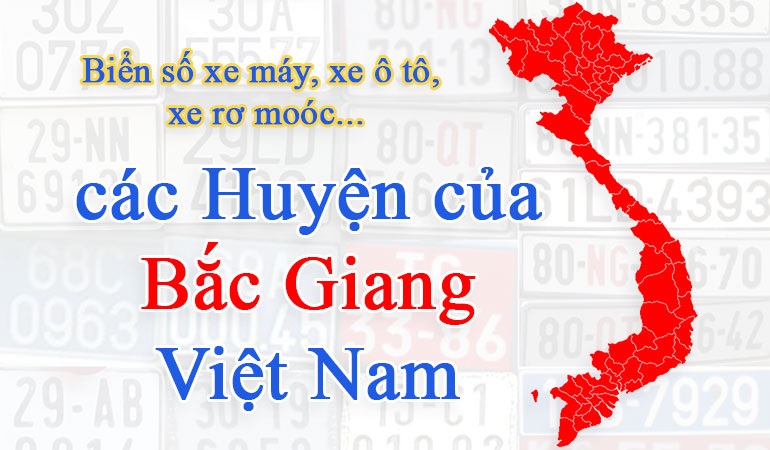 Biển số xe các huyện của tỉnh Bắc Giang